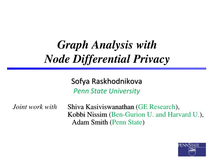 graph analysis with node differential privacy n.