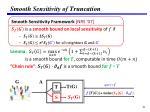 smooth sensitivity of truncation
