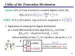 utility of the truncation mechanism