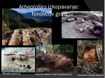 arheolo ko izkopavanje tonovcov grad