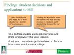 findings student decisions and applications to he