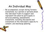 an individual may