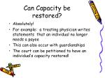 can capacity be restored