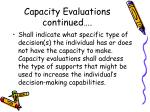 capacity evaluations continued