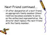 next friend continued4