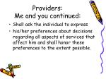 providers me and you continued