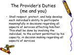 the provider s duties me and you