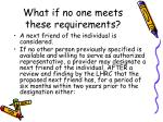 what if no one meets these requirements