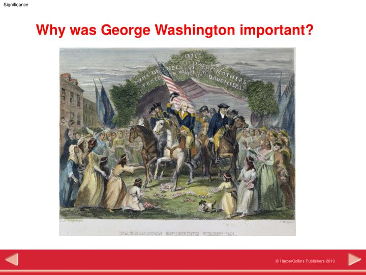 why was george washington important n.