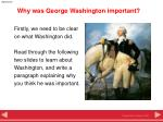 why was george washington important2