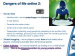 dangers of life online 2