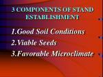 3 components of stand establishment