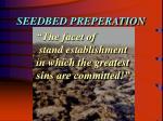 seedbed preperation