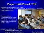 project 1640 passed cdr
