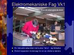 elektromekaniske fag vk13