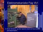 elektromekaniske fag vk14