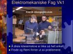 elektromekaniske fag vk18