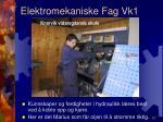 elektromekaniske fag vk19
