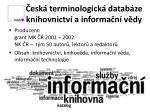 esk terminologick datab ze knihovnictv a informa n v dy