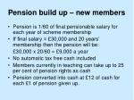 pension build up new members