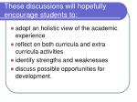 these discussions will hopefully encourage students to