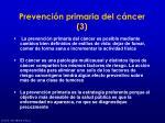 prevenci n primaria del c ncer 3