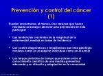prevenci n y control del c ncer 1