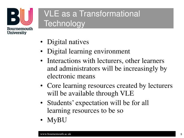 VLE as a Transformational Technology