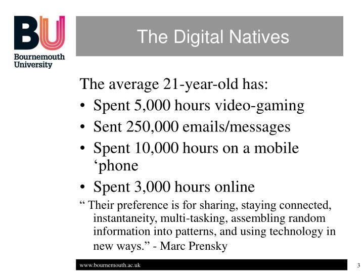 The digital natives