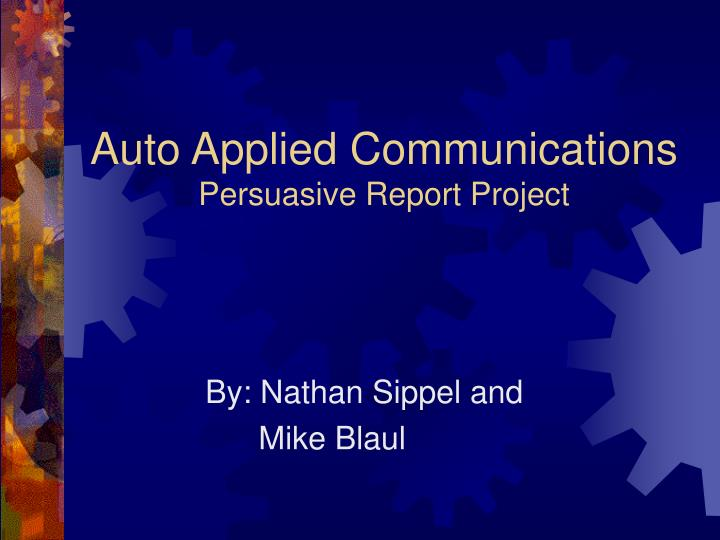Auto Applied Communications