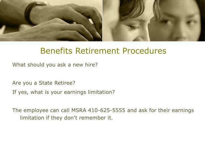 Benefits Retirement Procedures