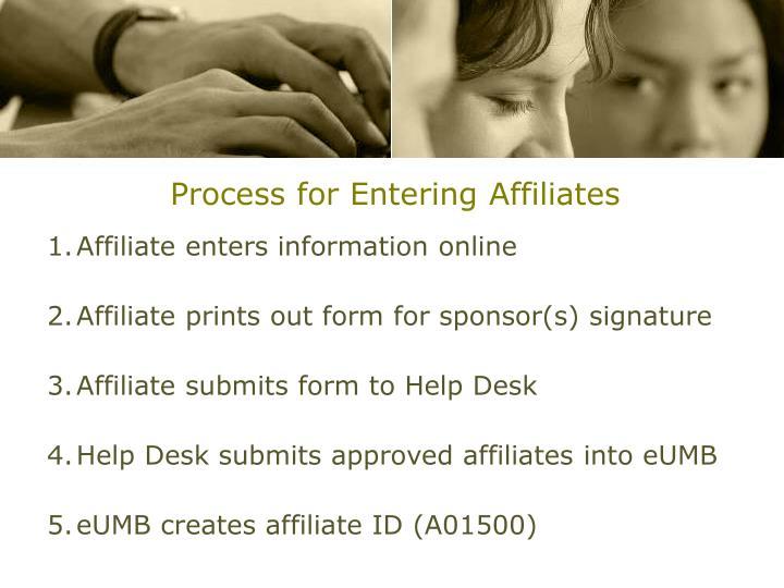 Process for Entering Affiliates