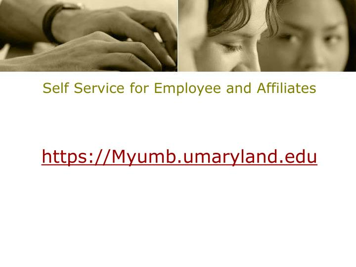 Self Service for Employee and Affiliates