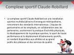 complexe sportif c laude robillard