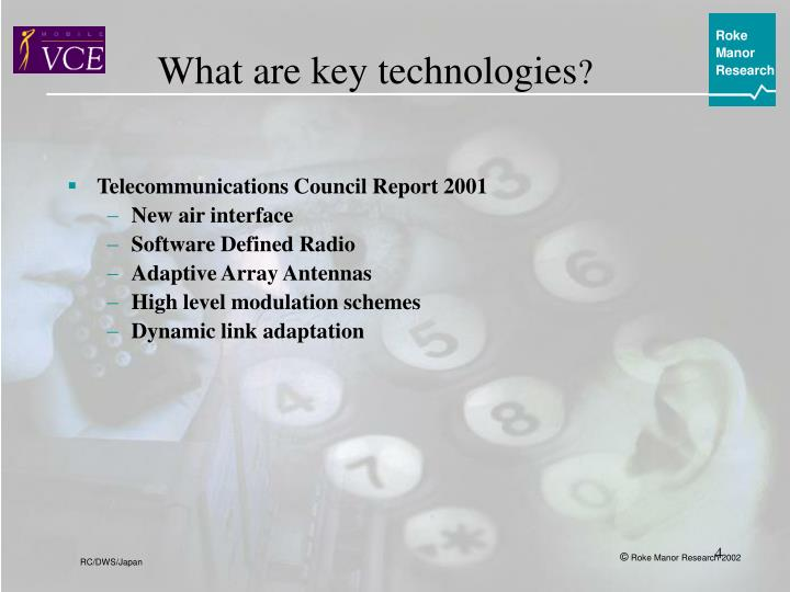 What are key technologies