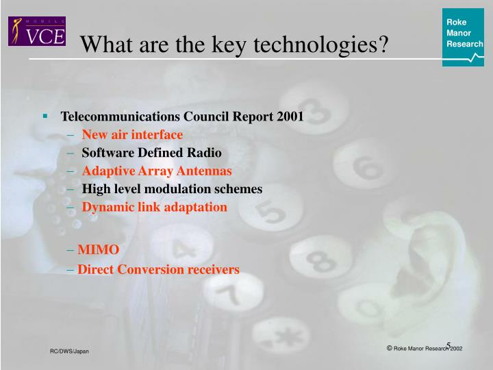 What are the key technologies?