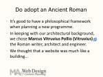 do adopt an ancient roman