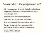 do ask who is the programme for