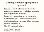 do not promote the programme yourself1