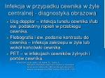 infekcja w przypadku cewnika w yle centralnej diagnostyka obrazowa