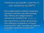 infekcja w przypadku cewnika w yle centralnej wg ebpg