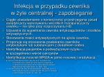 infekcja w przypadku cewnika w yle centralnej zapobieganie