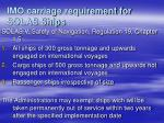 imo carriage requirement for solas ships