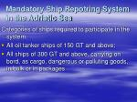 mandatory ship repotring system in the adriatic sea
