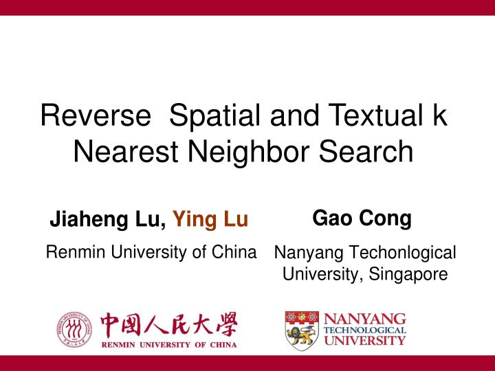 reverse spatial and textual k nearest neighbor search n.