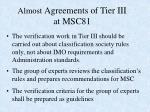 almost agreements of tier iii at msc81