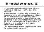 el hospital se apiada 3