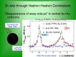di jets through hadron hadron correlations