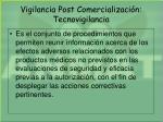 vigilancia post comercializaci n tecnovigilancia