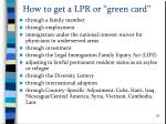 how to get a lpr or green card